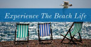 experience the beach life
